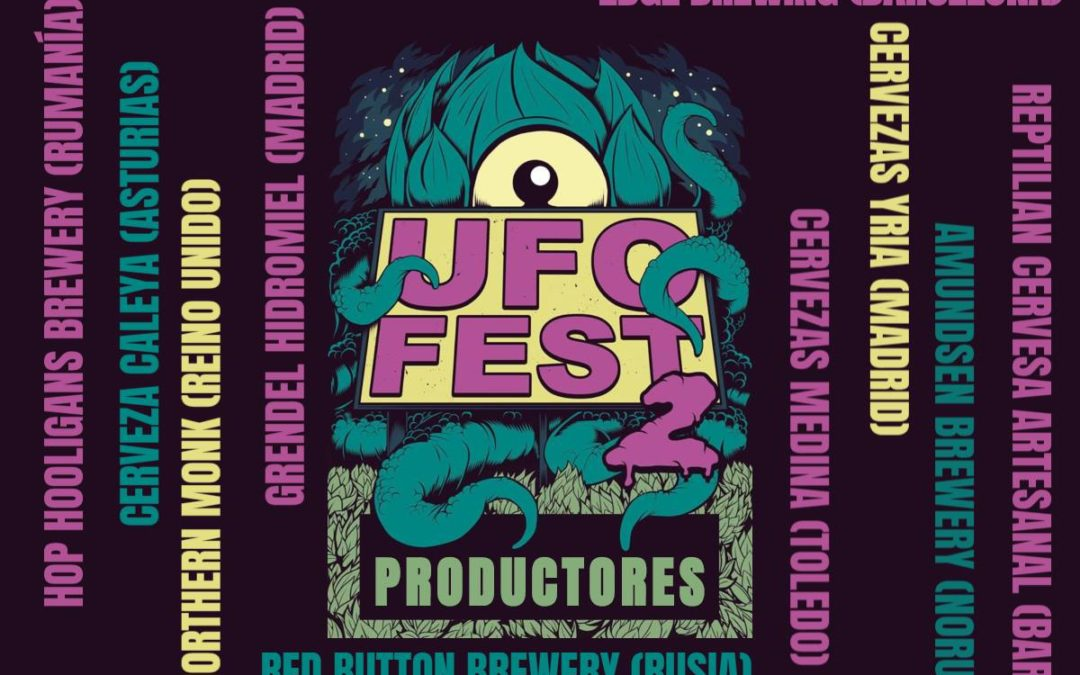 FESTIVAL UFO FEST 6 Abril PRODUCTORES
